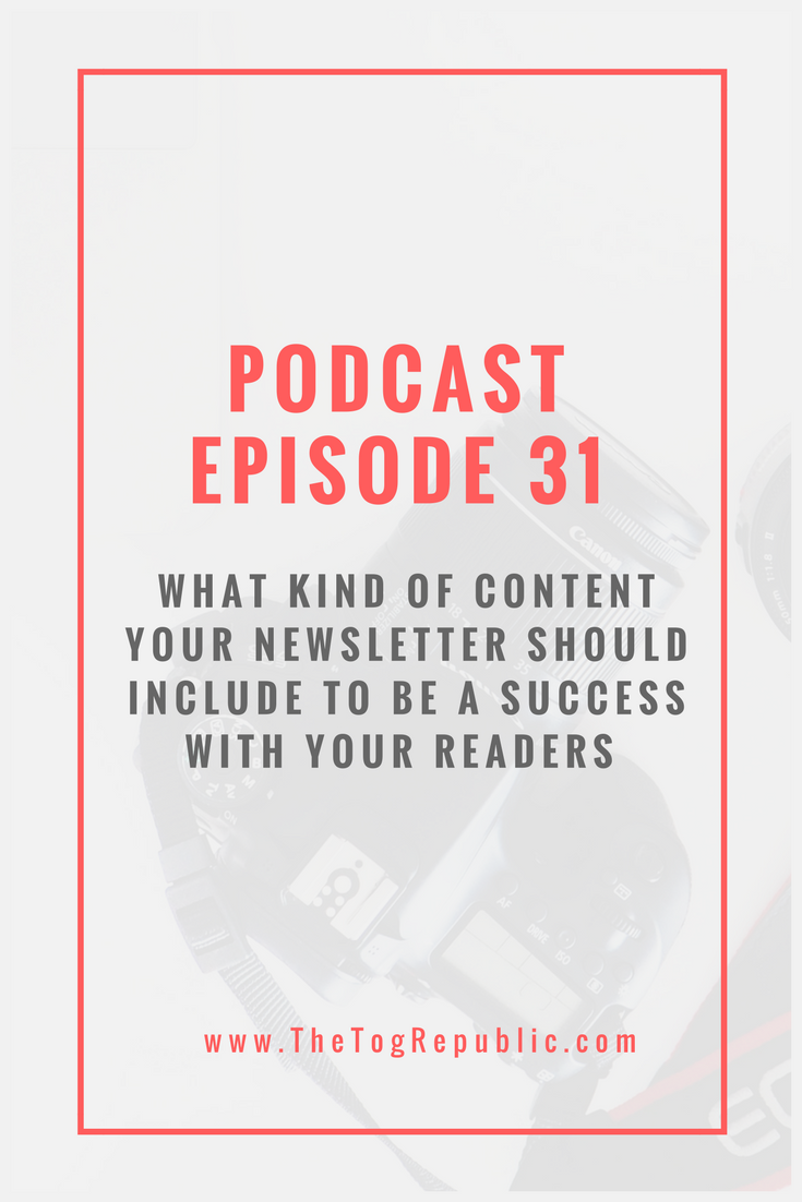 31: What Kind of Content Your Newsletter Should Include?