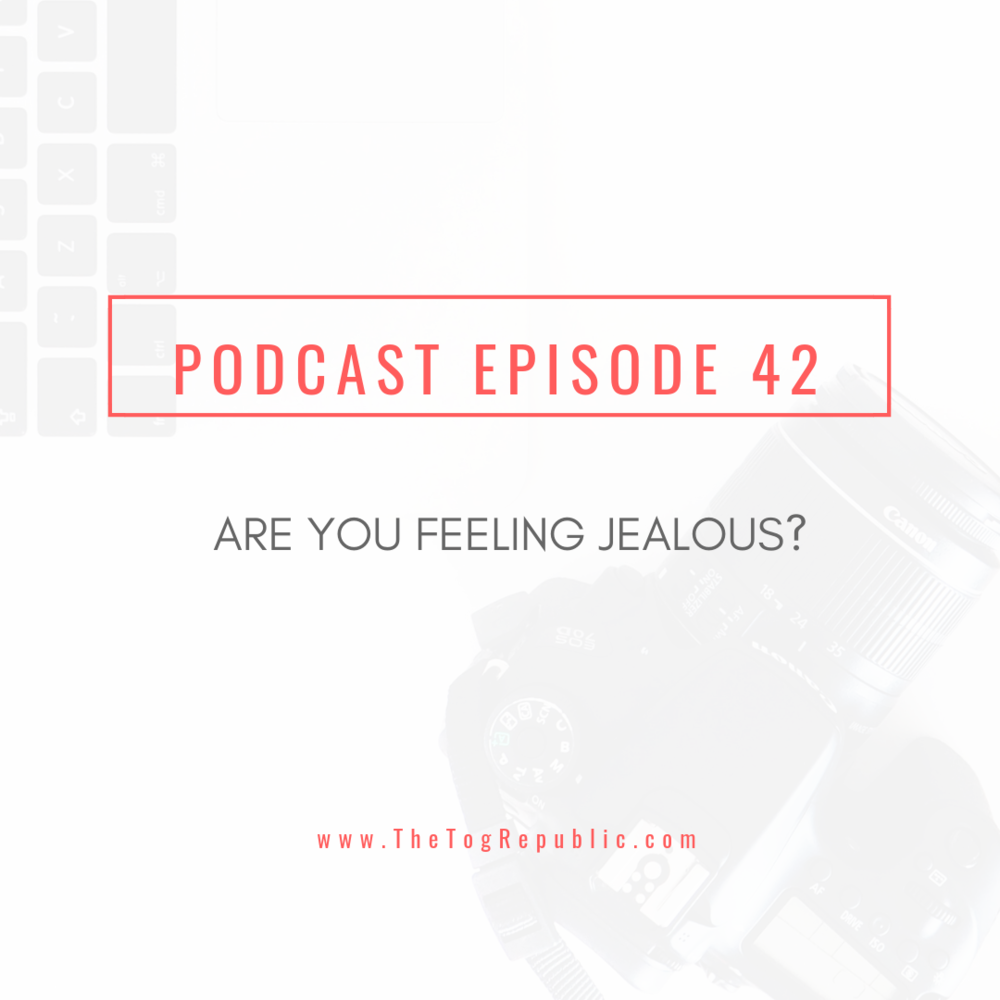 42: Are You Feeling Jealous?