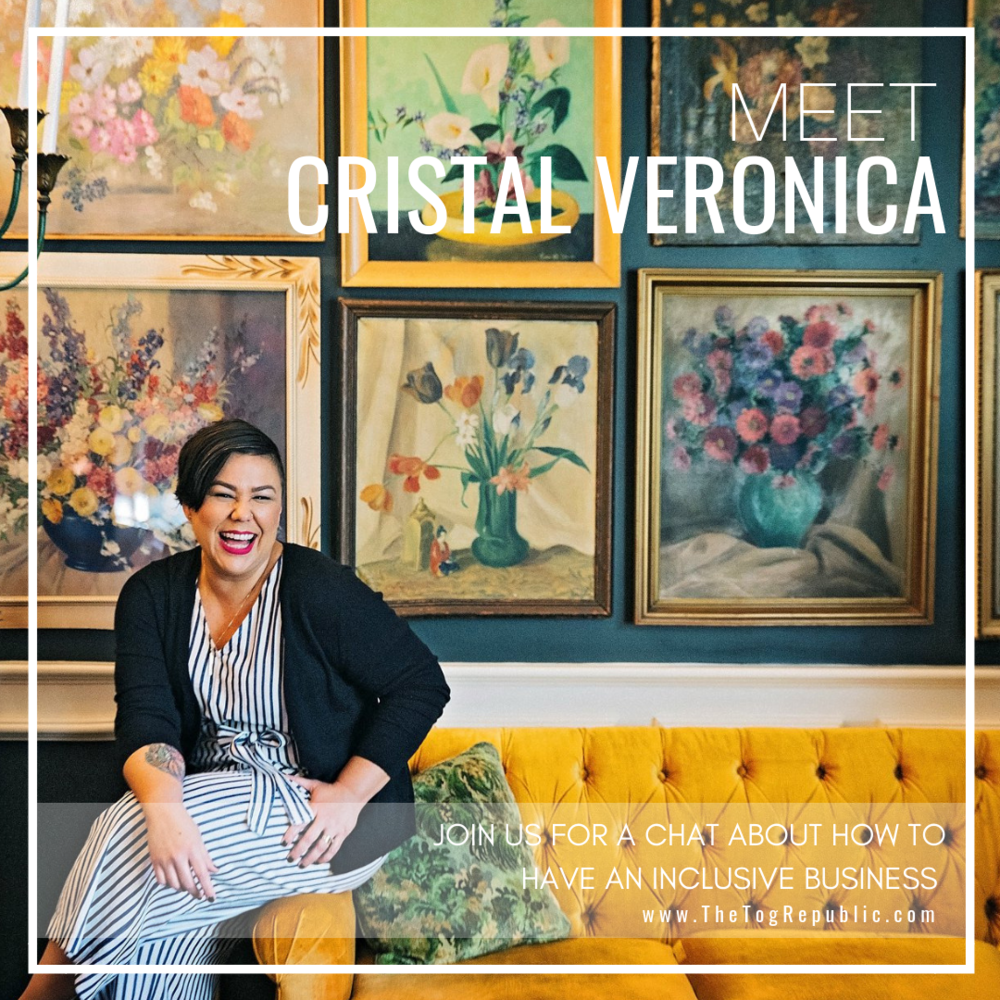 55: A Chat With Cristal Veronica About Inclusion & What That Means For Your Business