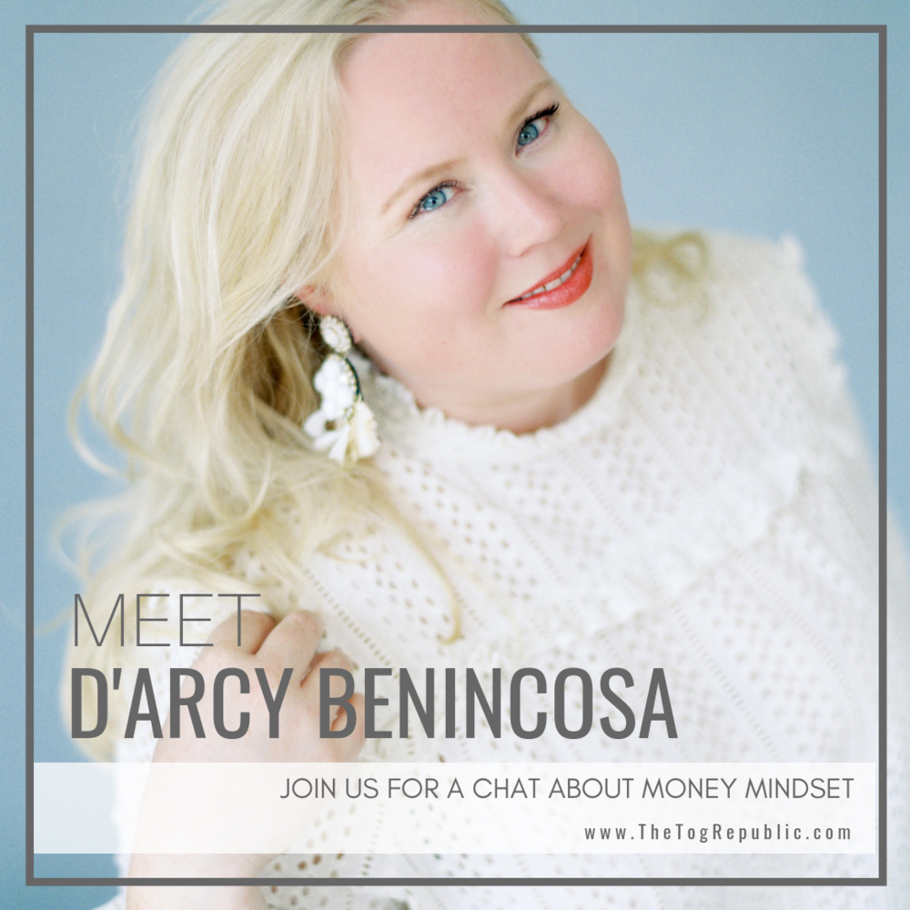 61: A Chat With D'arcy Benincosa About Money Mindset