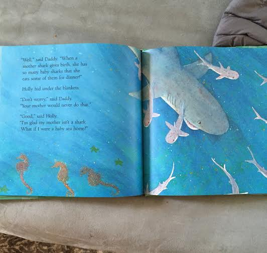 Did My Mother Do That? by Sharon Holt. Light bedtime reading. Spoiler alert: if you were a baby sea horse, your dad would have given birth to you. That's the next page.