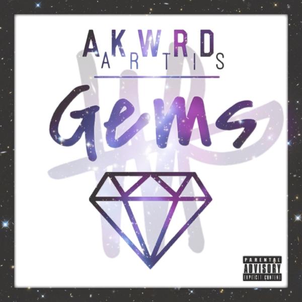 Akwrd Artis - Gems