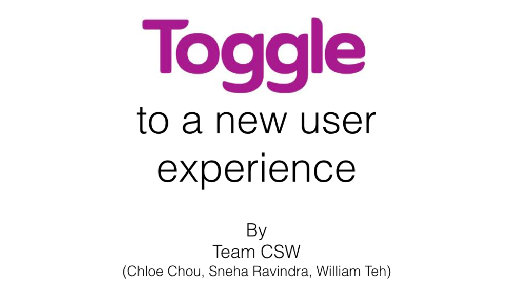 Toggle to a Better Experience