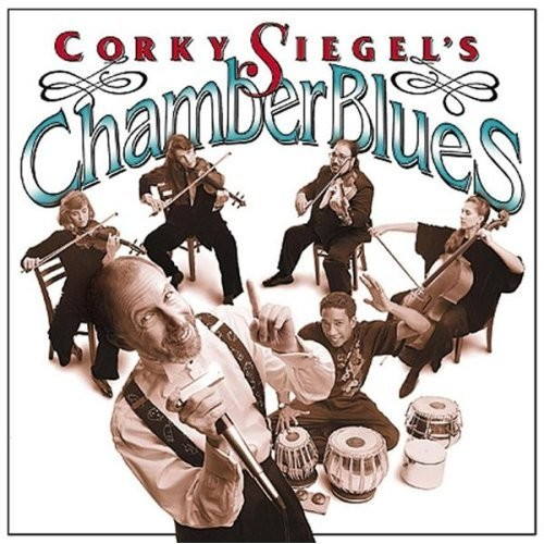 Corky Siegel's Chamber Blues - Alligator Records - 1994