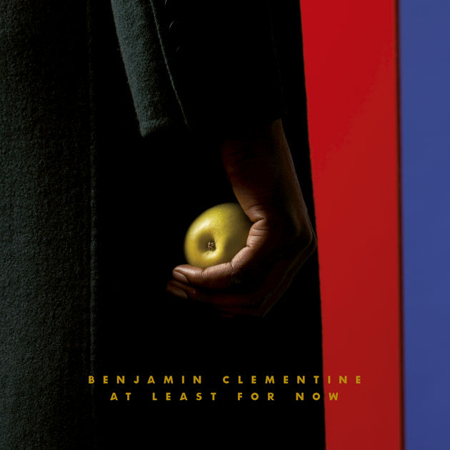 At Least For Now  by Benjamin Clementine