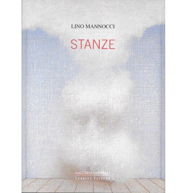 Lino Mannocci Stanze