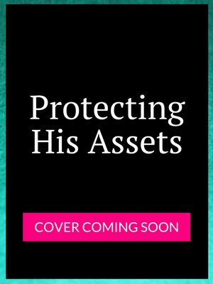 Protecting His Assets