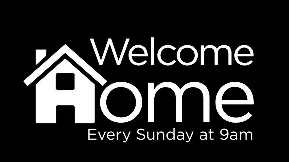 welcome home - every week.jpeg