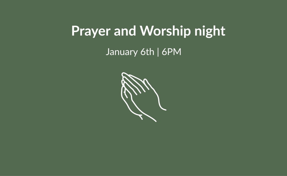 january 6 prayer & worship-wide main.png