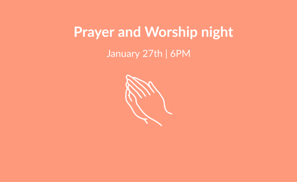 january 27 prayer & worship-wide main.png