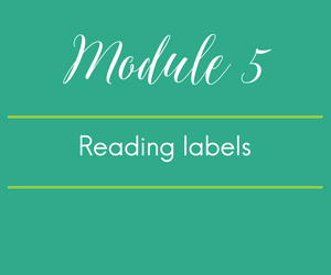 Module 5. Reading labels is FODMAP-amental.