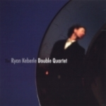 Ryan Keberle Double Quartet 2007