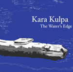 Kara Kulpa - The Water's Edge 2011