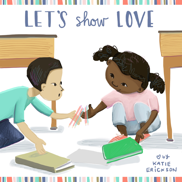 Show Love Not Hate by Katie Erickson