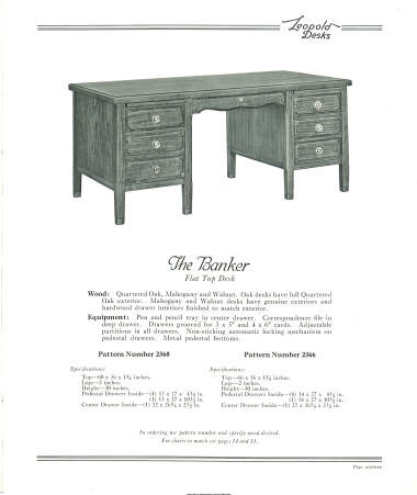 General Officer Furniture Leopold Desks 1920-1930 catalog page 19. Retrieved March 8, 2017. Special thanks to the University of Iowa Digital Library.