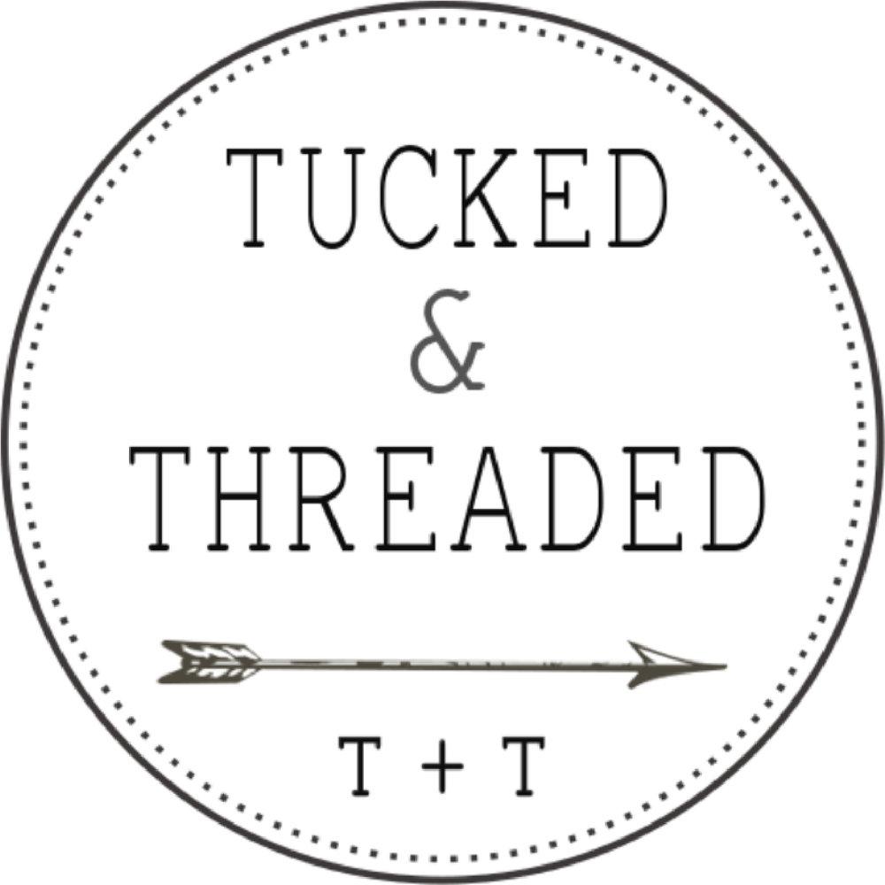 tucked & threaded.jpg