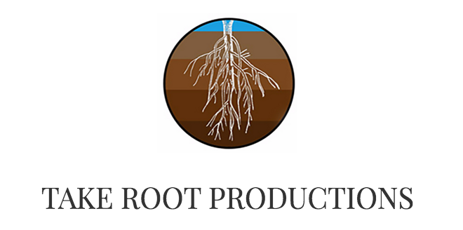 TAKE ROOT PRODUCTIONS