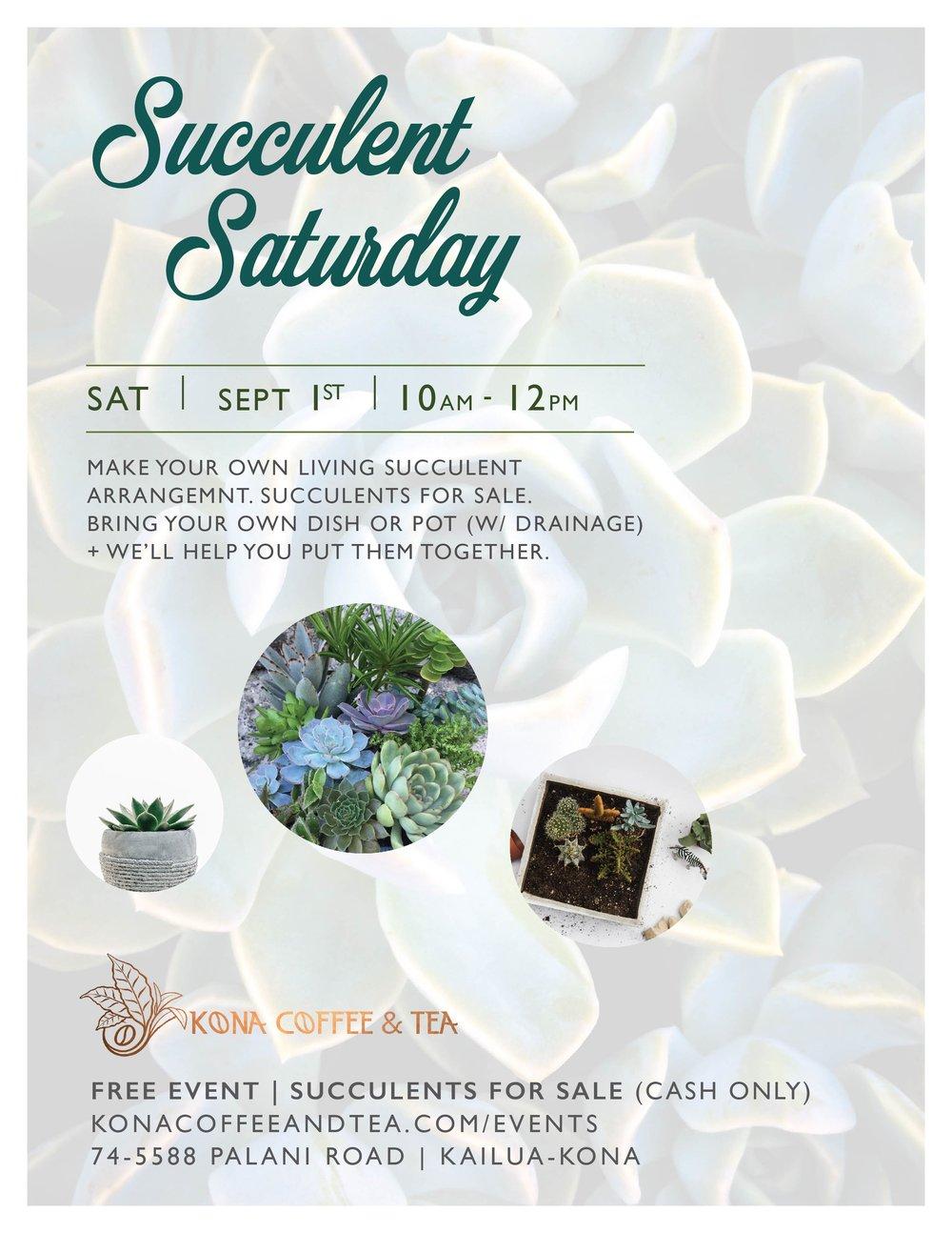 Succulent Saturday_9.1.18_Kona Coffee and Tea-01.jpg