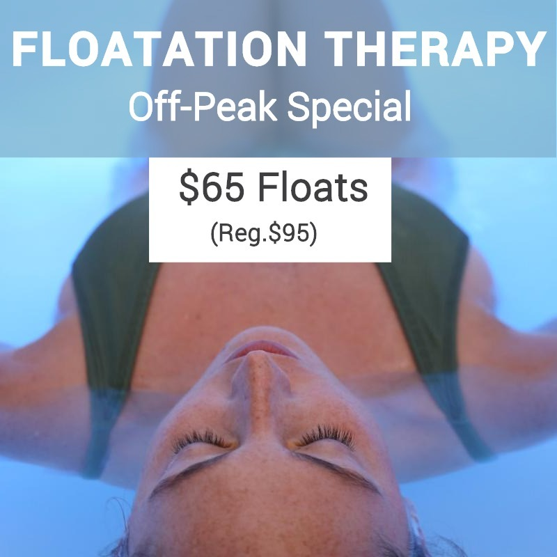 Off Peak Floatation Therapy Special