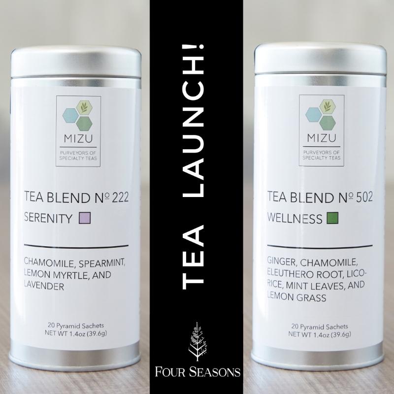 MIZU's Herbal Teas at Four Seasons Hotel