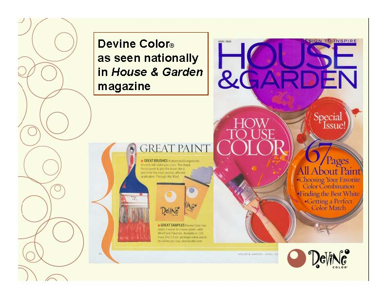 Devine Color Paint on House and Garden