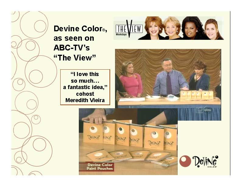 Devine Color In The View