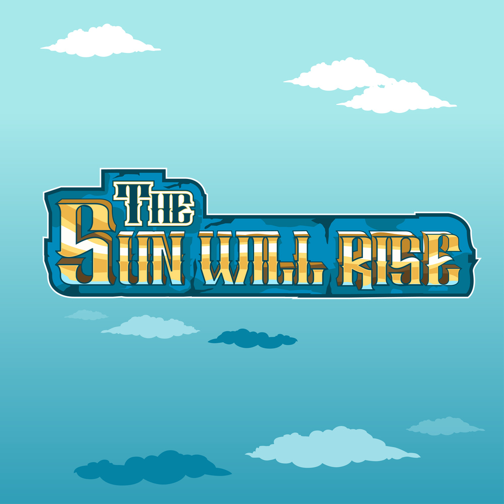 Click to download The Sun Will Rise Demo for Mac.
