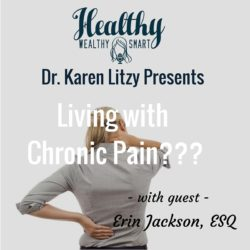 Dr. Karen Litzy interviews Erin about living in chronic pain