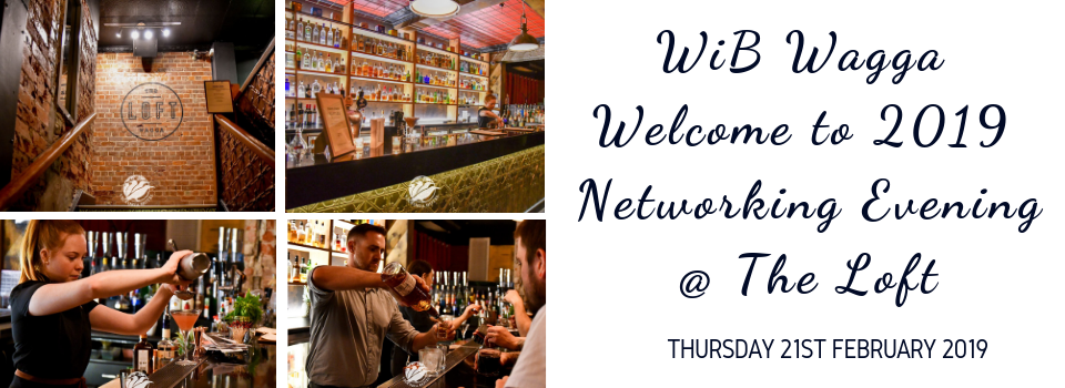 WiB Wagga Welcome to 2019 Networking Evening - @ The Loft, upstairs at The Victoria Hotel, Baylis Street, Wagga Wagga