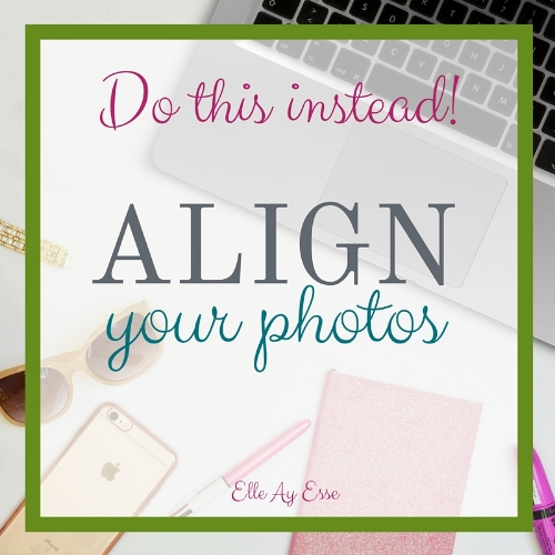 Align Your Photos