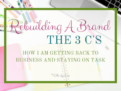 Rebuilding A Brand | The 3 C's