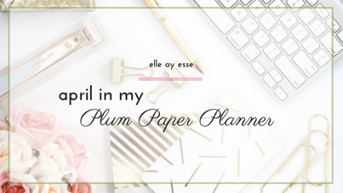 What kind of planner do you use? I have used a Plum Paper Planner for over 4 years now and it has changed everything about how I plan! In this post, I will give you a look inside my PPP and how I have set up the coming month of April