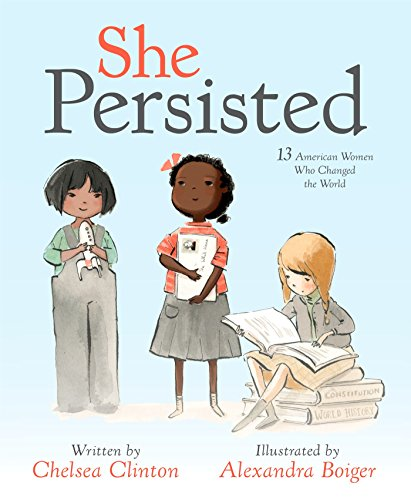 She Persisted on Elle Ay Esse: Our 5 Favorite Non-Fiction Books For Kids