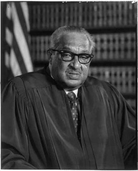 Thurgood Marshall - The first African-American justice of the U.S. Supreme Court