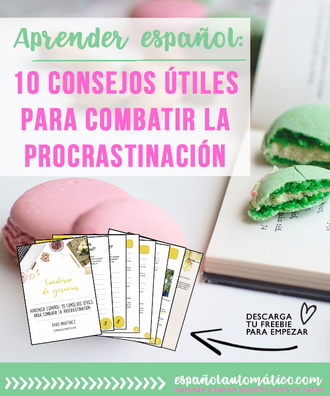 How to Learn Spanish: 10 Practical Ways To Stop Procrastination [+free workbook] How to learn Spanish if the distractions are all around us? Today let's talk about the procrastination and how it can really ruin our plan and slow down our personal development. But fear not! I share 10 practical tips to stop procrastinating and take your Spanish to the next level [+ freebie that will help you] . Apply these tips today and see how quickly your conversational Spanish is improving. Click through to read all the tips and share your progress in comments
