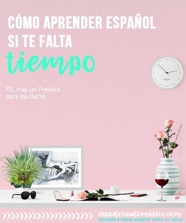 How to learn Spanish if you don't have time[+ free cheatsheet] If lack of time is your mayor obstacle, you can download today's freebie to start getting results from no won even if you just have 15 minutes per day. Do something a little extra and see what happens. Print the cheatsheet and start today.