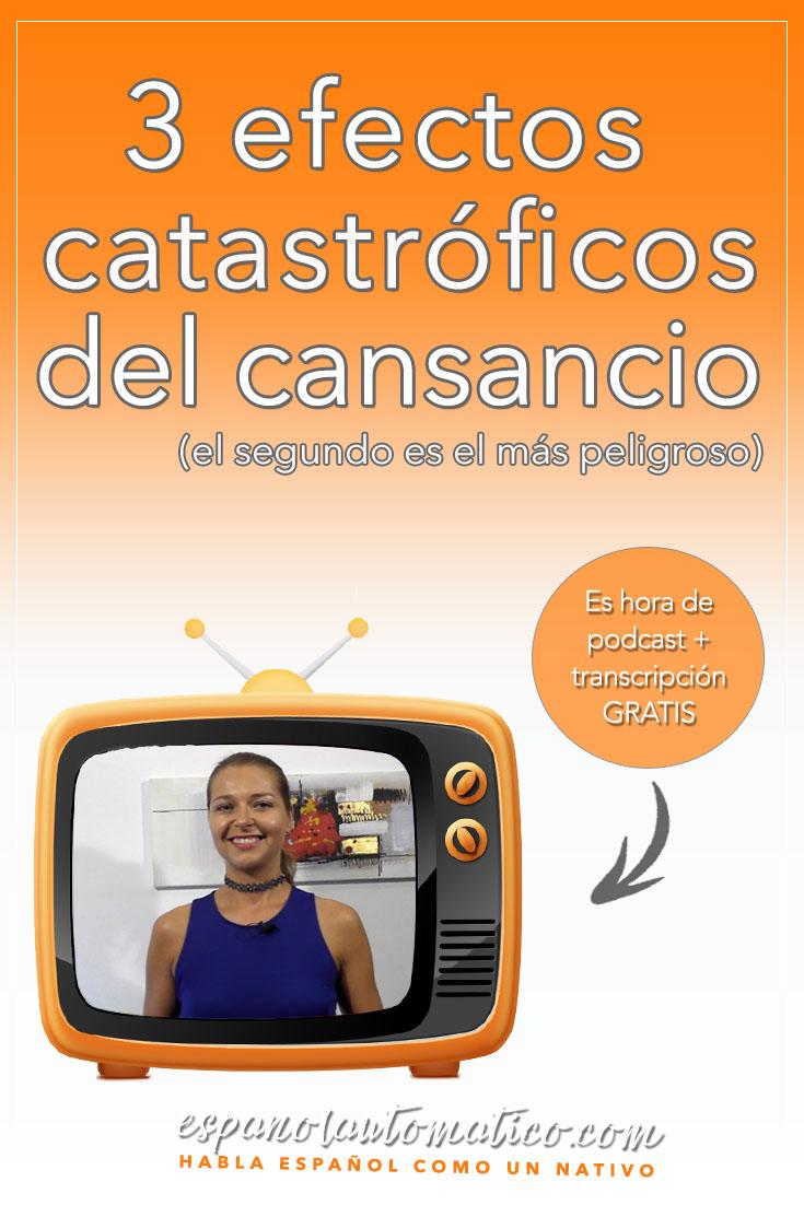 3 efectos catastróficos del cansancio (el segundo es el más peligroso) Learn Spanish in fun and easy way with our award-winning podcast: http://espanolautomatico.com/podcast/ REPIN for later