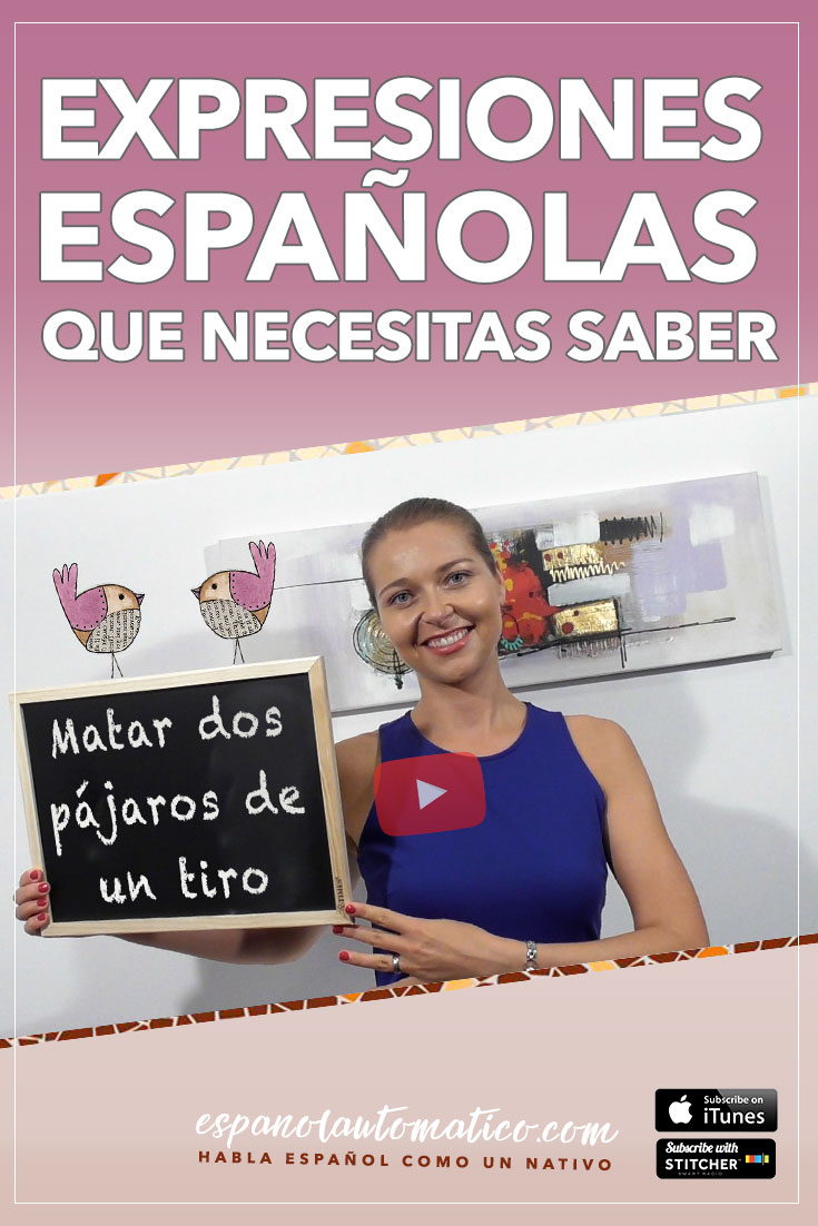 ¿Conoces esta expresión española? Matar dos pájaros de un tiro [Spanish Podcast 023] Learn Spanish in fun and easy way with our award-winning podcast: http://espanolautomatico.com/podcast/  REPIN for later