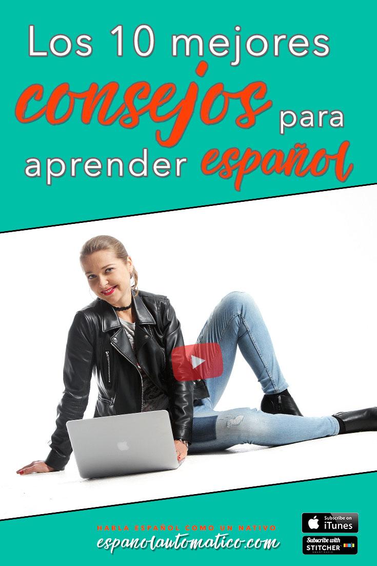 El capítulo de hoy está cargado de motivación y también de consejos prácticos, porque compartiré contigo algunos tips muy específicos sobre cómo aprender español de manera más eficaz y rápida posible, ¿sí? Aquí van los 10 mejores consejos para aprender español.