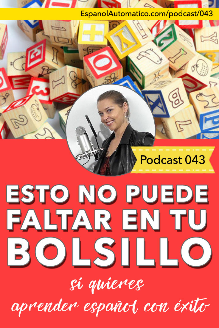 Esto no puede faltar en tu bolsillo si quieres hablar español con éxito [Podcast 043] Learn Spanish in fun and easy way with our award-winning podcast: http://espanolautomatico.com/podcast/043REPIN for later