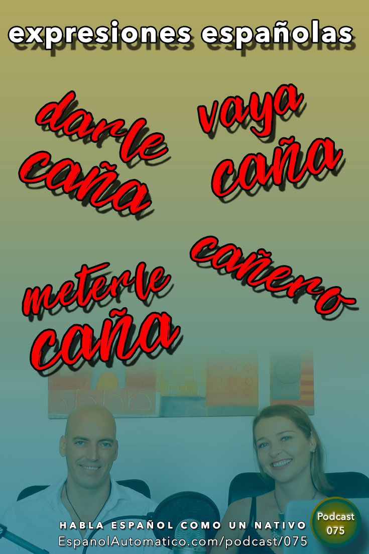 """Expresiones coloquiales en español: """"meterle caña� [Podcast 075] Learn Spanish in fun and easy way with our award-winning podcast: http://espanolautomatico.com/podcast/075 REPIN for later"""