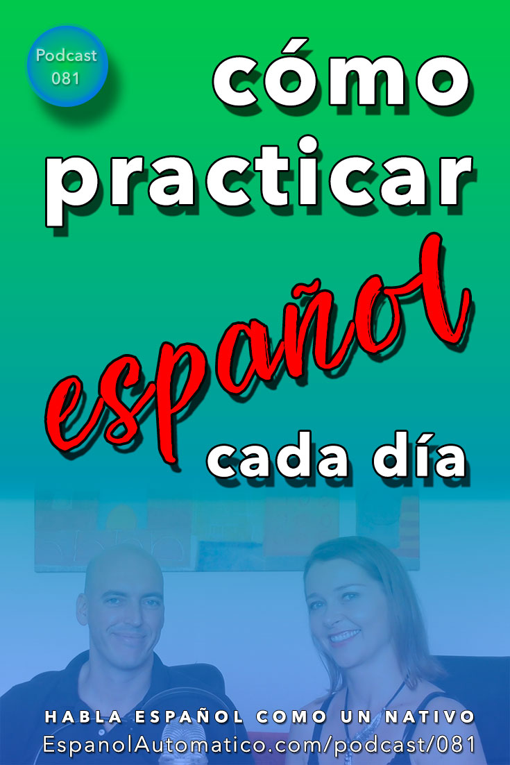 (Español Avanzado) Una estrategia infalible para hacer del español parte de tu vida [Podcast 081] Learn Spanish in fun and easy way with our award-winning podcast: http://espanolautomatico.com/podcast/081  REPIN for later