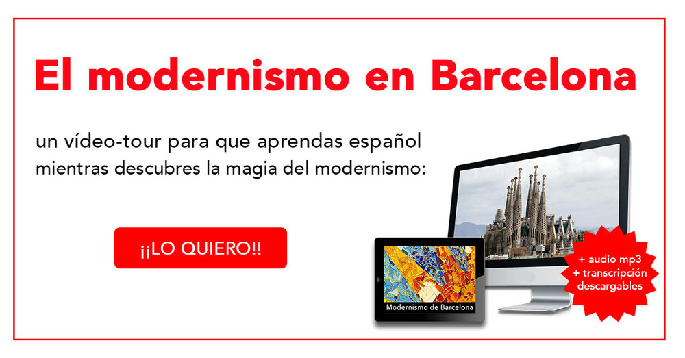 Aprende español mientras descubres la magia del modernismo en Barcelona (vídeo-tour + audio mp3 + transcripción) -  http://bit.ly/tourmodernismo