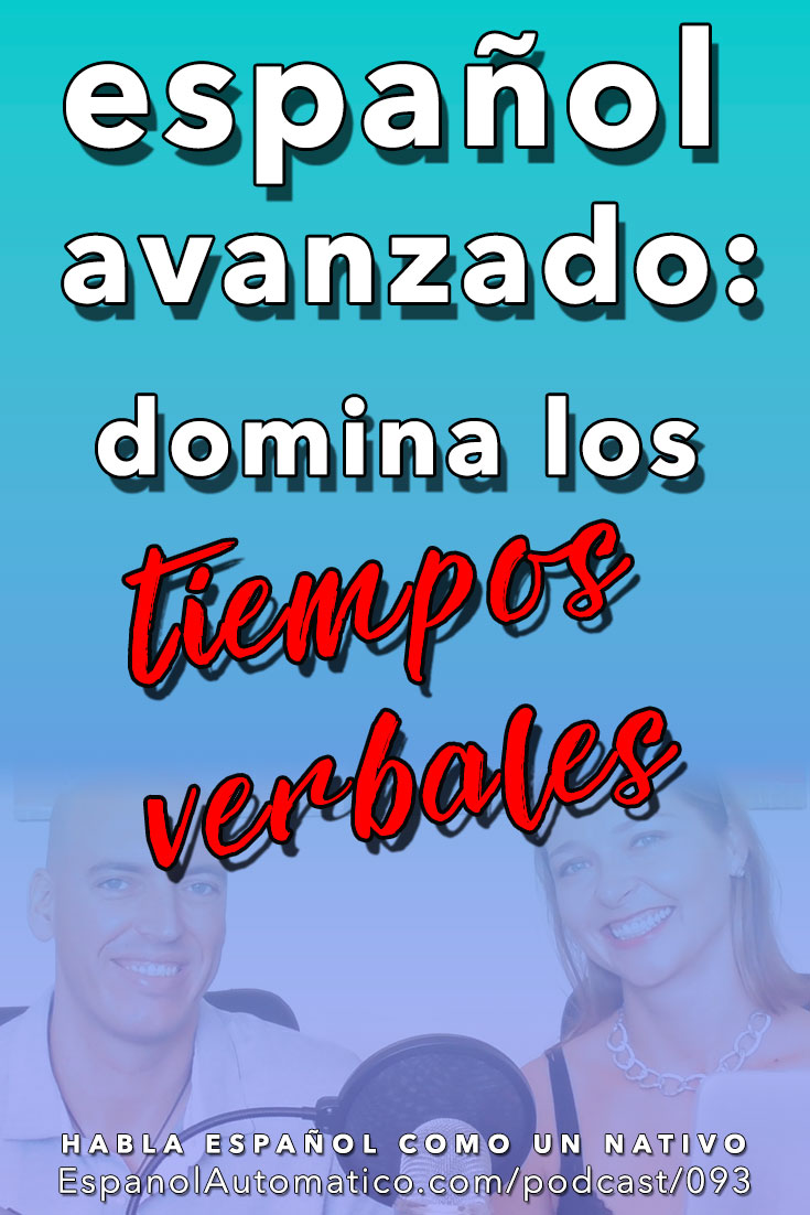 Español avanzado: un juego divertido para dominar los tiempos verbales [Podcast 093] Learn Spanish in fun and easy way with our award-winning podcast: http://espanolautomatico.com/podcast/093  REPIN for later