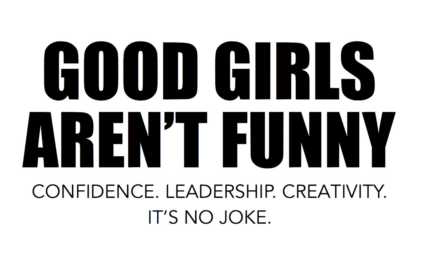 Good Girls Arent Funny