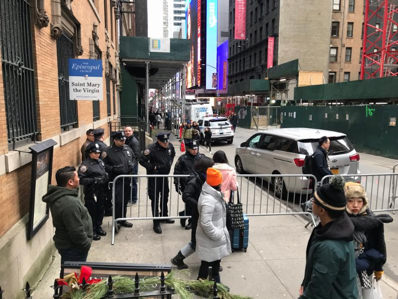 On New Year's Eve West 47th Street had checkpoints at Sixth Avenue and in front of Saint Mary's before noon. On December 31, 2019, we now plan to have the daily Mass at 9:00 AM, following Morning Prayer at 8:30 AM, and to close the church at 11:00 AM.  Photo by the Rector