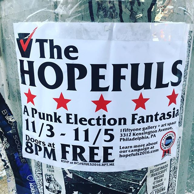 ...and in with new. Come see our final shows, 11/3-11/5 at 1fiftyone gallery. FREE, like America. #livemusic #punk #politics #america #hopefuls2016