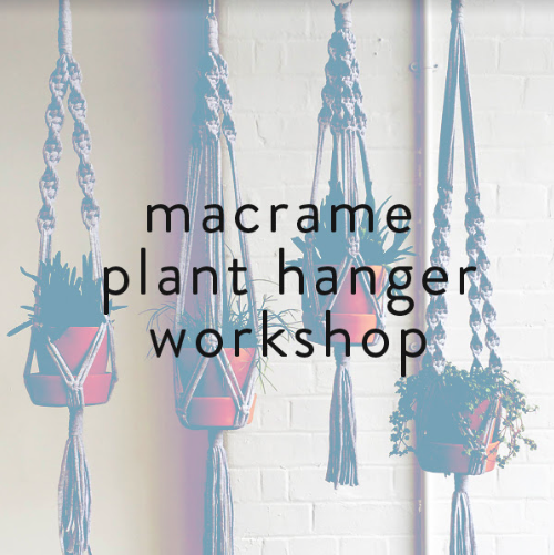 Macrame Plant Hanger Workshop *Sold Out* During this workshop you'll learn the traditional rope knotting technique of macrame by making your very own macrame plant hanger.  This class is ideal for plant lovers who want to create beautiful displays for their growing collection of houseplants. This workshop is led by James organised by head & hands. James began with the idea of bringing a new and updated aesthetic to a traditional handmade technique. The use of bold and confident colours creates an impact and compliments the modern home. His brand Huiswerk, produces macrame plant hangers and other home decor, all handmade in East London. Monday 3rd October 2016 7pm-9pm Tickets £30 (plus booking fee) Book here