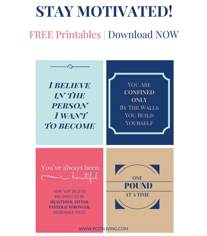 Free Weight Loss Motivational Printables // Free Download Motivational Quotes // PCOS Weight Loss // PCOS Support | PCOSLiving.com