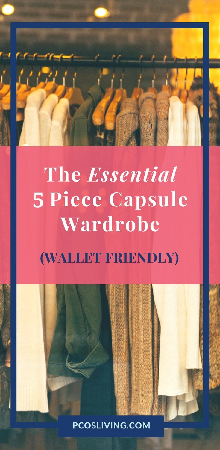 The 5 Piece Essential Capsule Wardrobe Wallet Friendly. It doesn't have to cost a lot to look stylish. Guest Post by Alice Rose. // Wallet Friendly Fashion // Capsule Wardrobe // Styling tips for Women // Wardrobe Must Haves |PCOSLiving.com